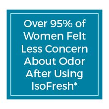 IsoFresh - Less Concern About Odor